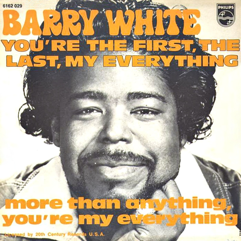Barry White - You' re The First, The Last, My Everything