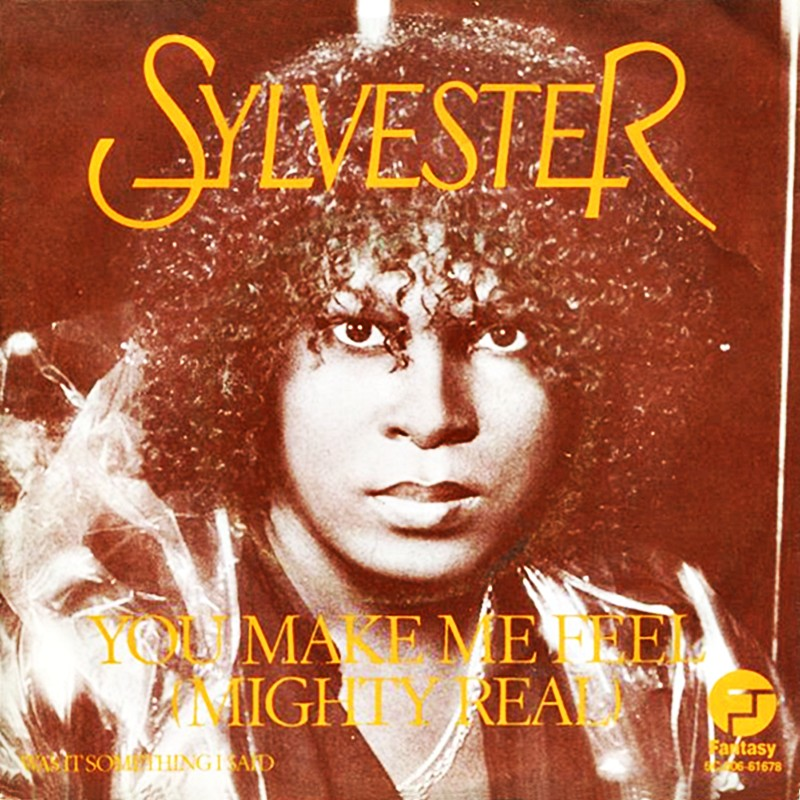 Sylvester - You Make Me Feel [Mighty Real]