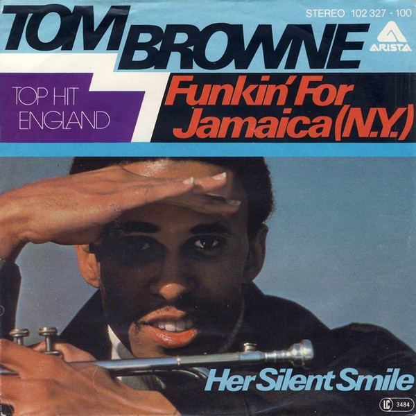 Tom Browne - Funkin' For Jamaica [NY]