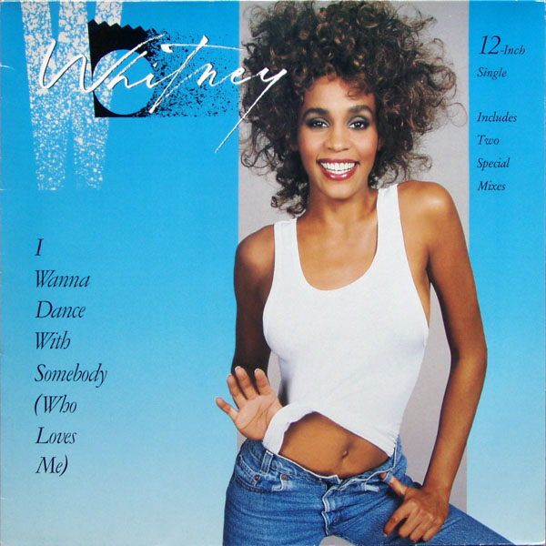 Whitney Houston - I Wanna Dance With Somebody [Who Loves Me]